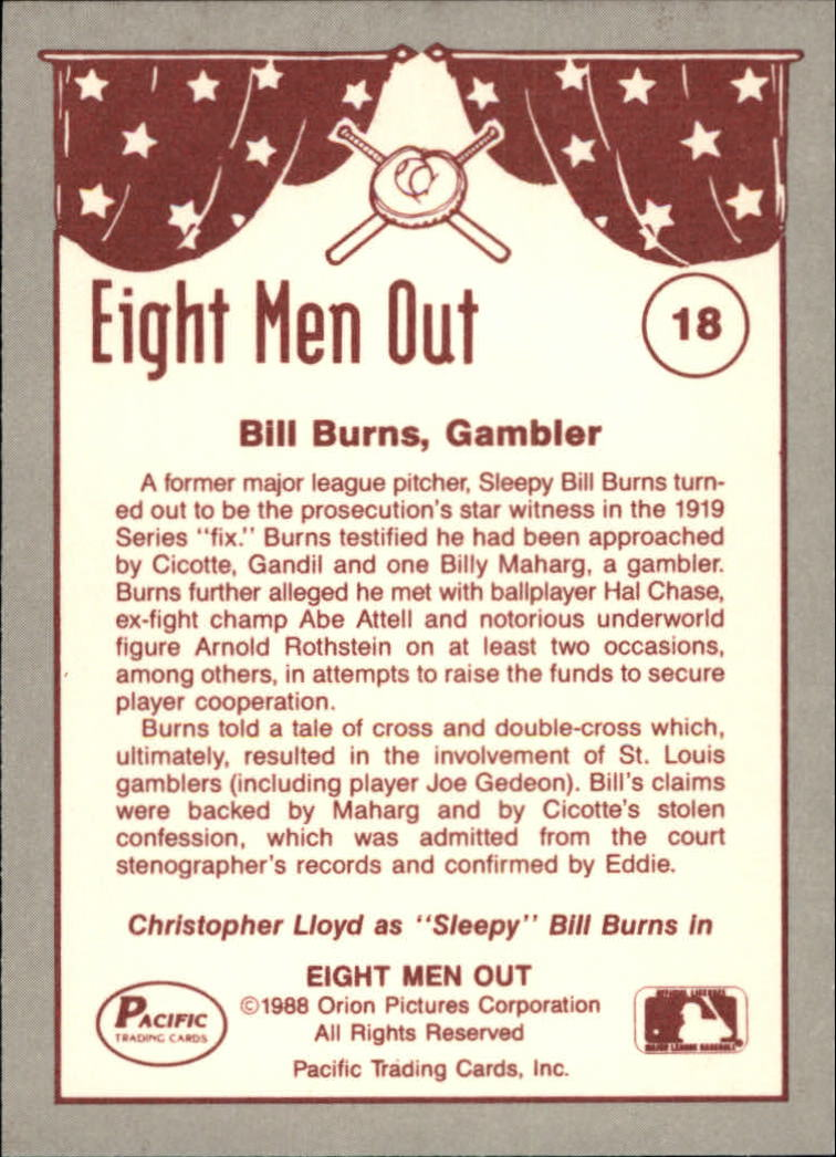 1988 Pacific Eight Men Out #18 Sleepy Bill Burns back image