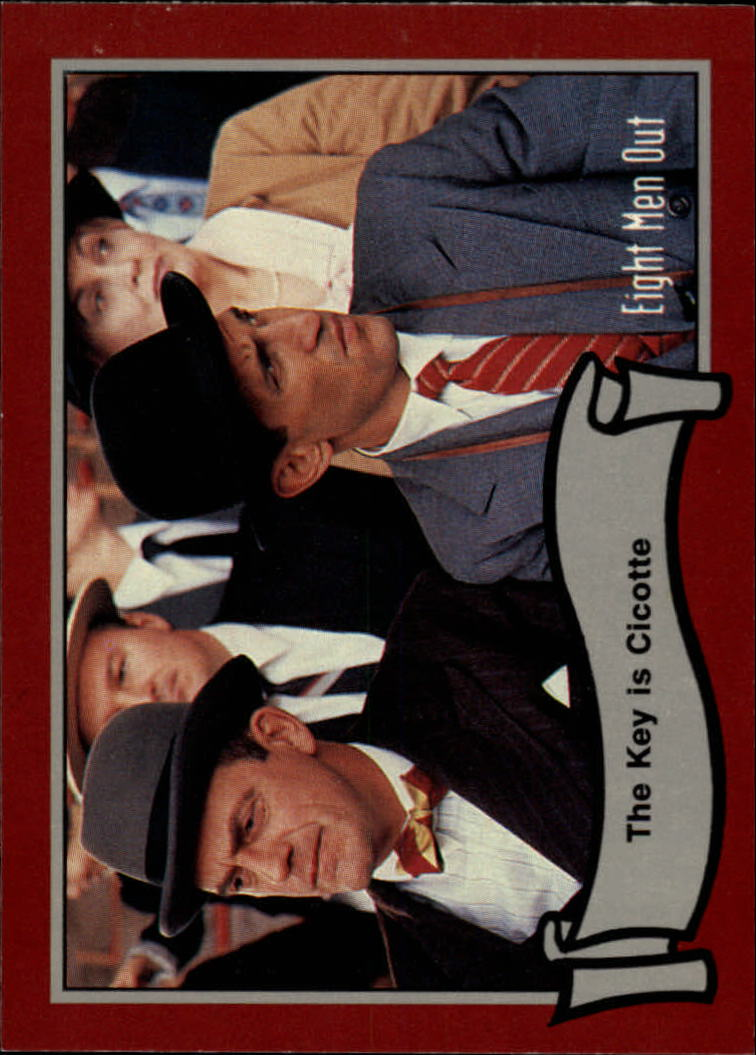 1988 Pacific Eight Men Out #19 The Key is Cicotte