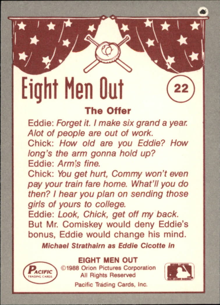 1988 Pacific Eight Men Out #22 Chick Approaches/Cicotte back image