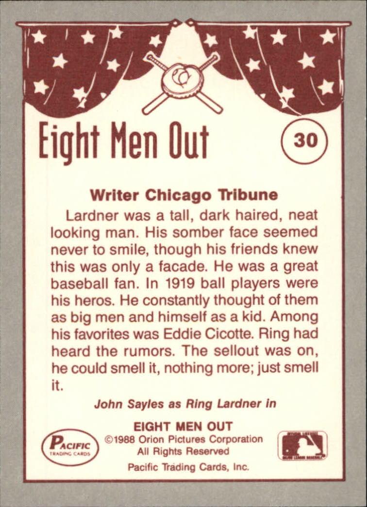 1988 Pacific Eight Men Out #30 Ring Lardner/Sportswriter back image