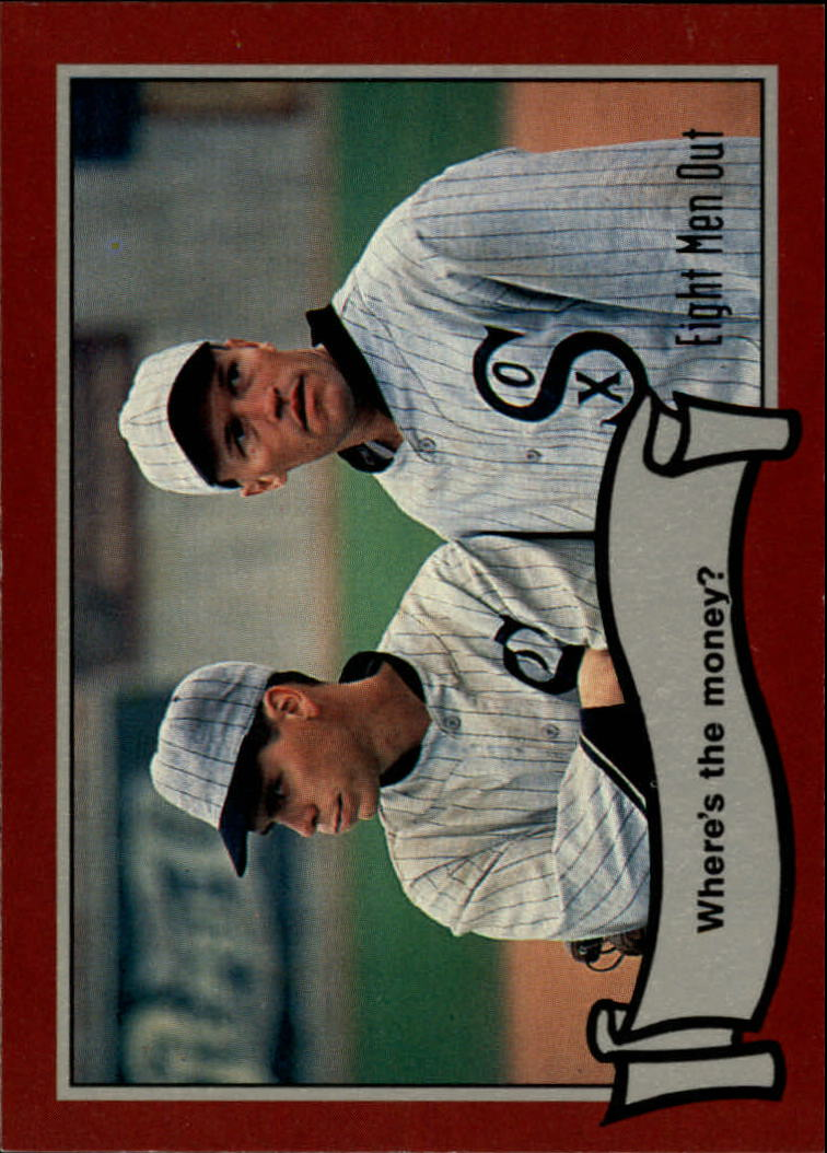 1988 Pacific Eight Men Out #57 Where's The Money