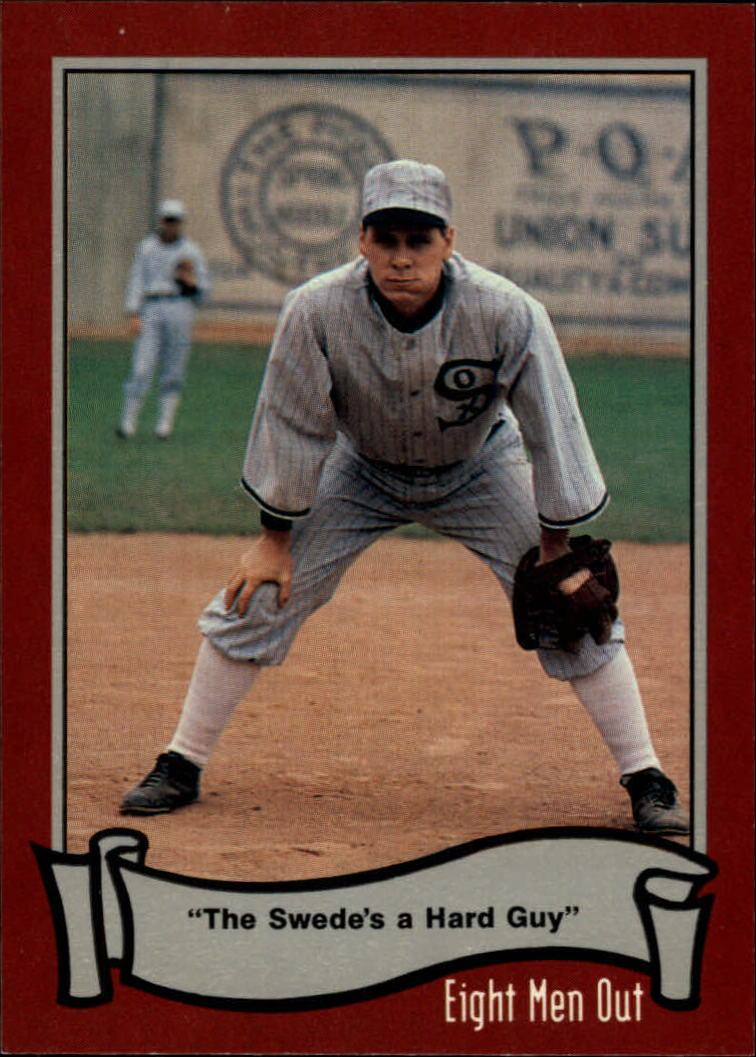 1988 Pacific Eight Men Out #70 The Swede's A Hard/Guy