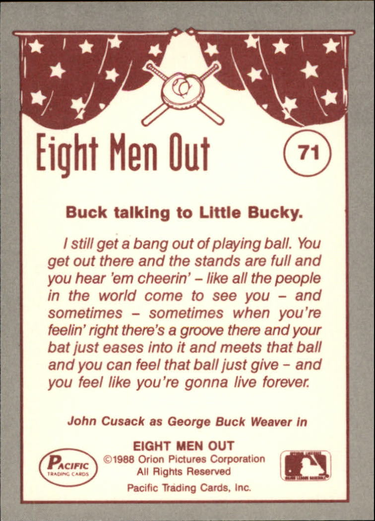 1988 Pacific Eight Men Out #71 Buck Loves The Game back image