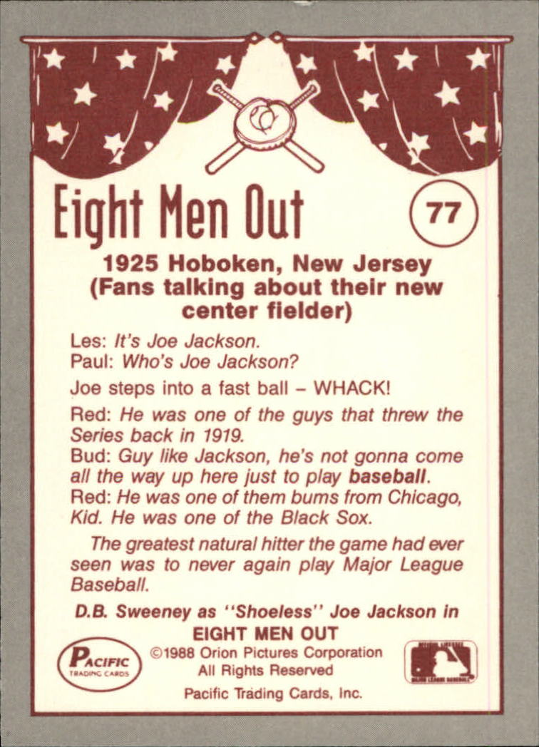 1988 Pacific Eight Men Out #77 Who's Joe Jackson back image