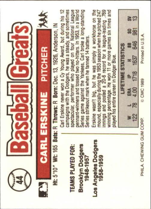 1989 Swell Baseball Greats #44 Carl Erskine back image