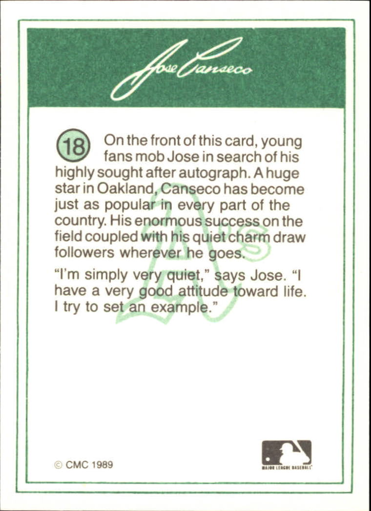 1989 CMC Canseco #18 Jose Canseco/Signing autographs/at the ballpark back image
