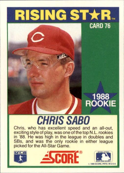 1989 Score Hottest 100 Rookies #76 Chris Sabo back image