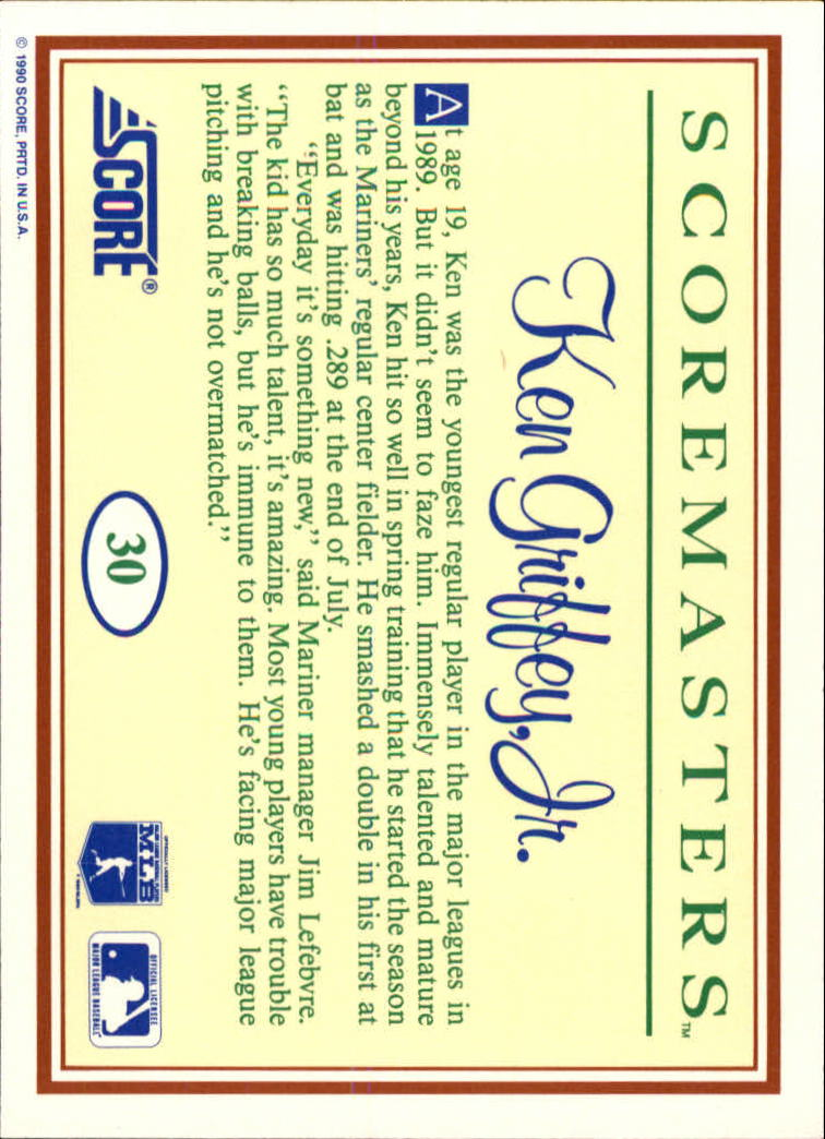 1989 Scoremasters #30 Ken Griffey Jr. back image