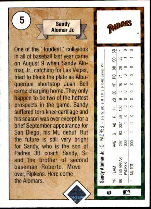 1989 Upper Deck #5 Sandy Alomar Jr. RC UER/Born 6/16/66/should be 6/18/66 back image