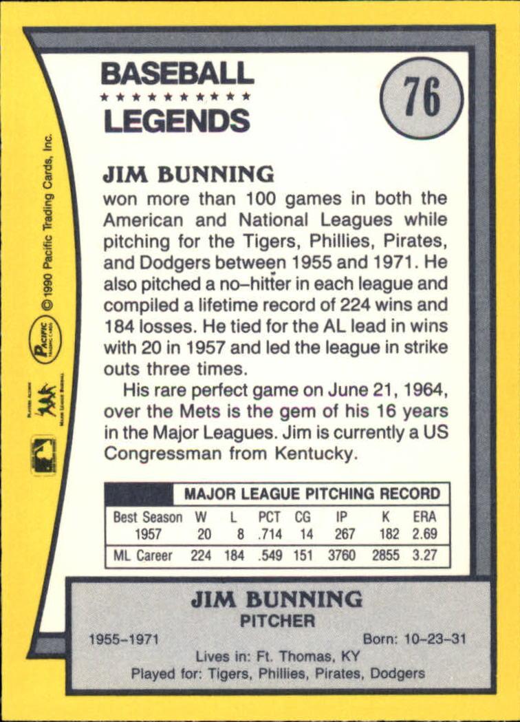 1990 Pacific Legends #76 Jim Bunning back image