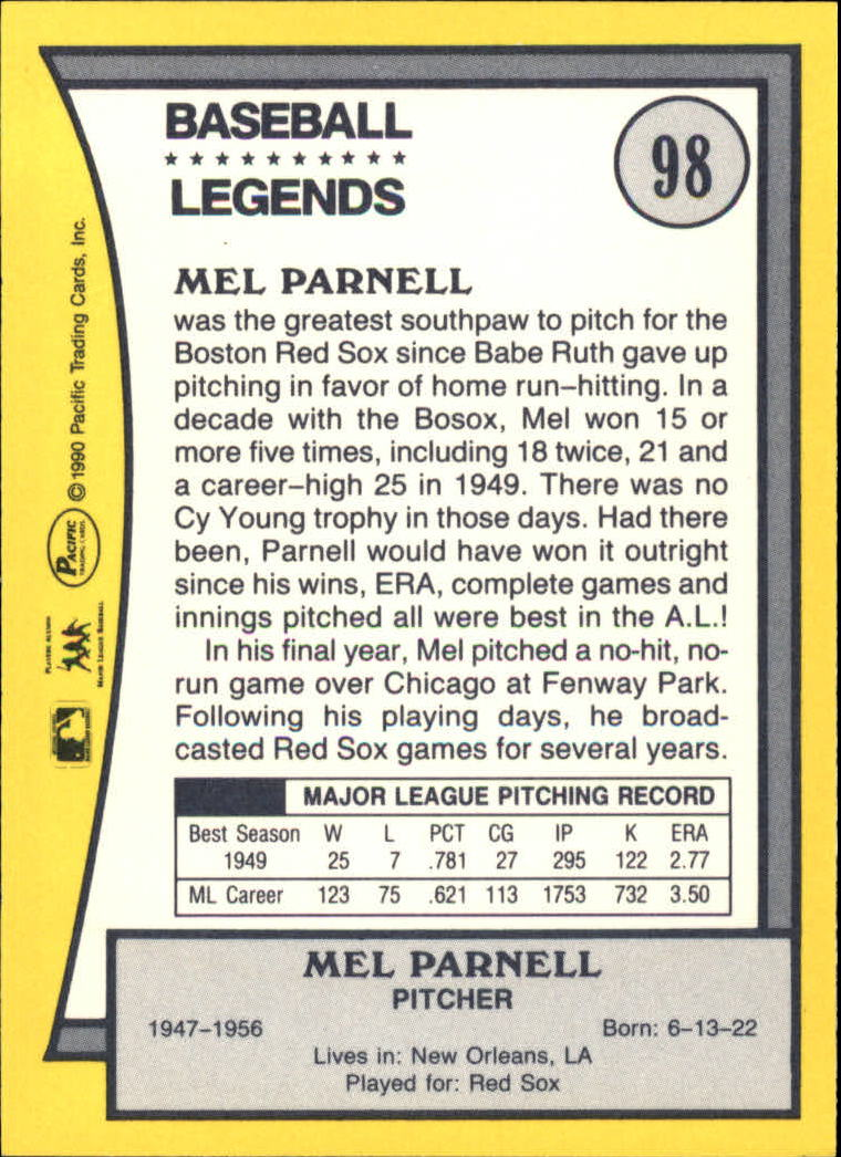 1990 Pacific Legends #98 Mel Parnell back image
