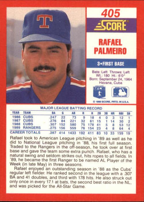 1990 Score #405 Rafael Palmeiro back image