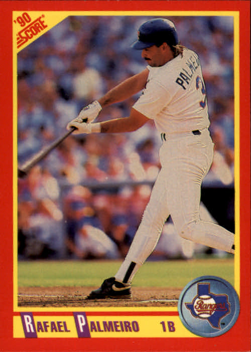 1990 Score #405 Rafael Palmeiro