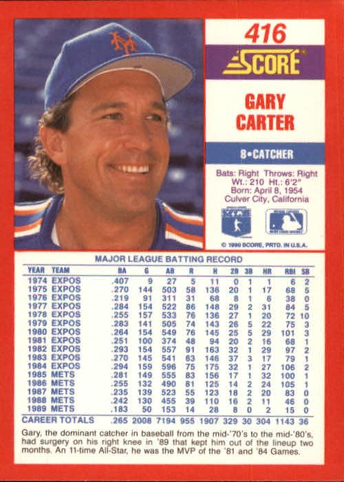 1990 Score #416 Gary Carter back image