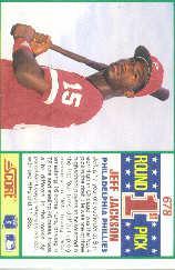 1990 Score #678 Jeff Jackson RC back image