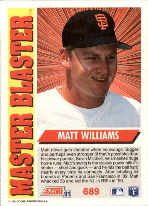 1991 Score #689 Matt Williams MB back image