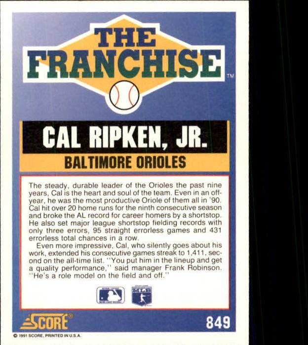 1991 Score #849 Cal Ripken FRAN back image