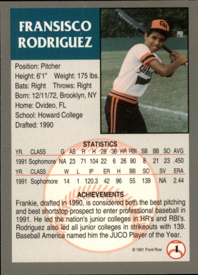1991 Front Row Draft Picks #1 Frank Rodriguez back image