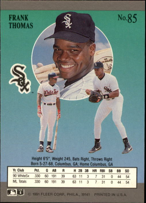 1991 Ultra #85 Frank Thomas/Card says he is/an outfielder back image