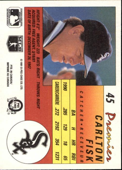1991 O-Pee-Chee Premier #45 Carlton Fisk back image
