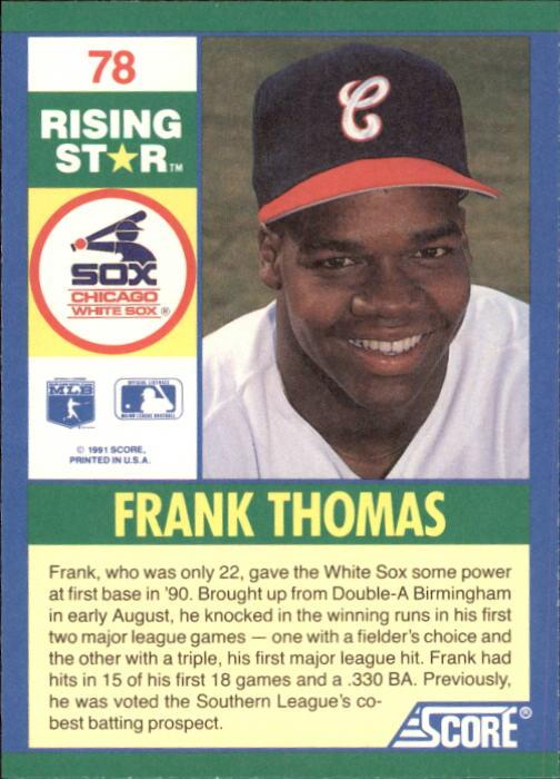 1991 Score 100 Rising Stars #78 Frank Thomas back image