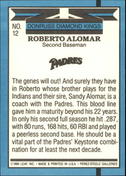 1991 Donruss #12 Roberto Alomar DK UER/No trademark on/team logo on back back image