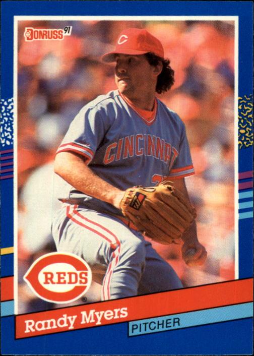 1991 Donruss #209 Randy Myers