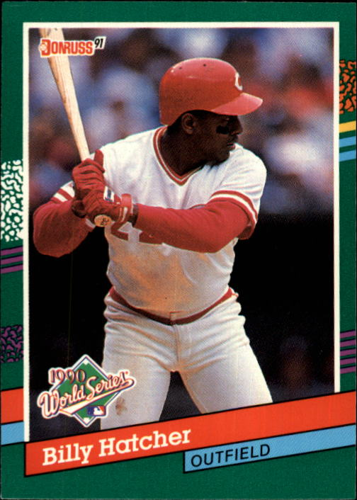 1991 Donruss #763 Billy Hatcher WS/UER (Line 13, on/should be one)