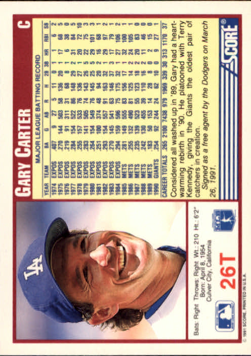 1991 Score Rookie/Traded #26T Gary Carter back image