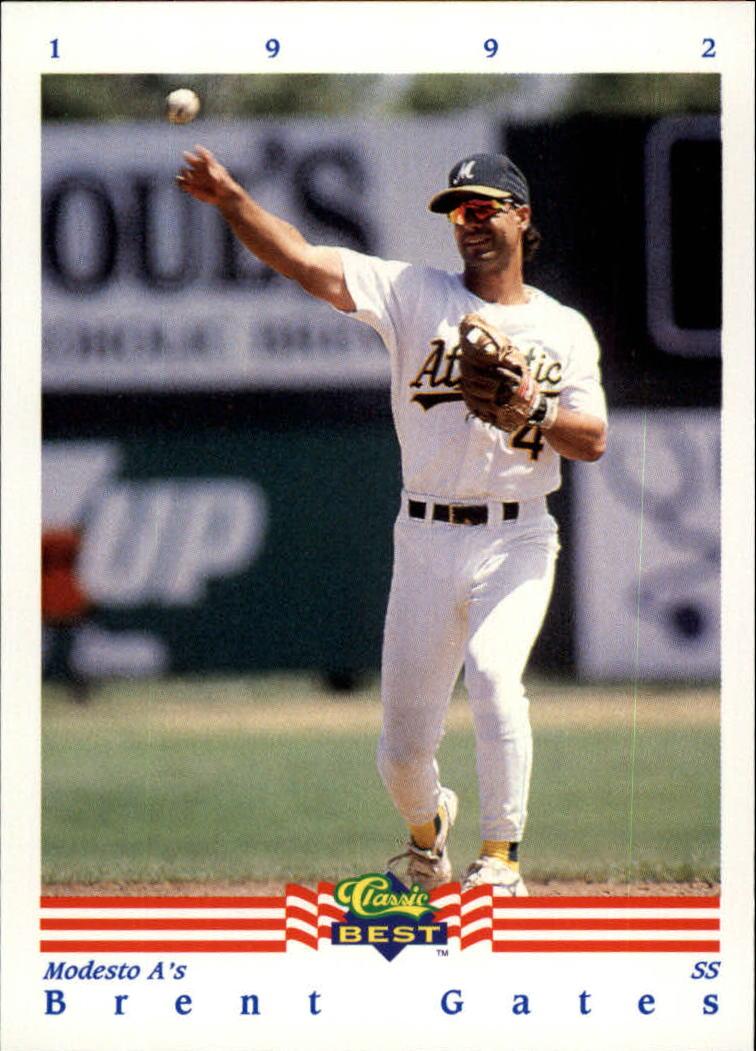 1992 Classic/Best #187 Brent Gates