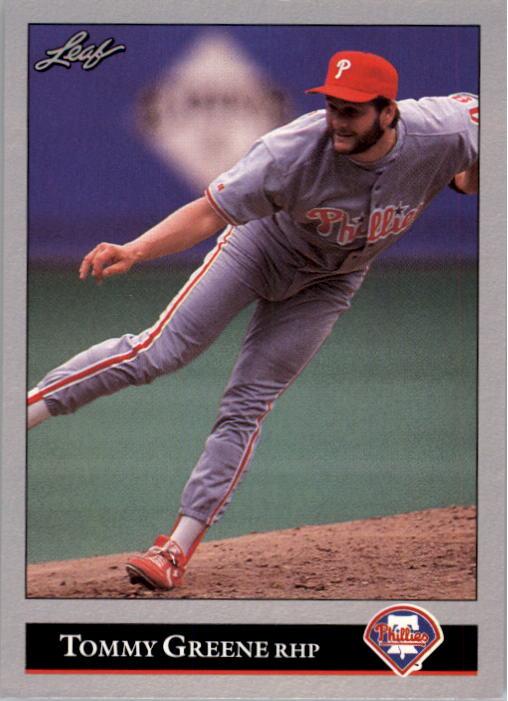 1992 Leaf #292 Tommy Greene