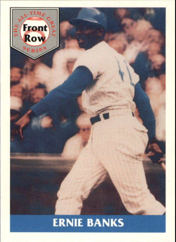 1992 Front Row Banks #3 Ernie Banks/Greatest Cub Ever