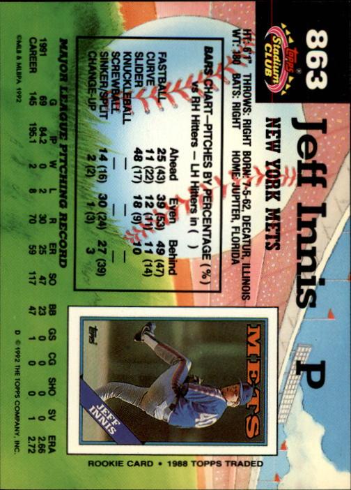 1992 Stadium Club #863 Jeff Innis back image