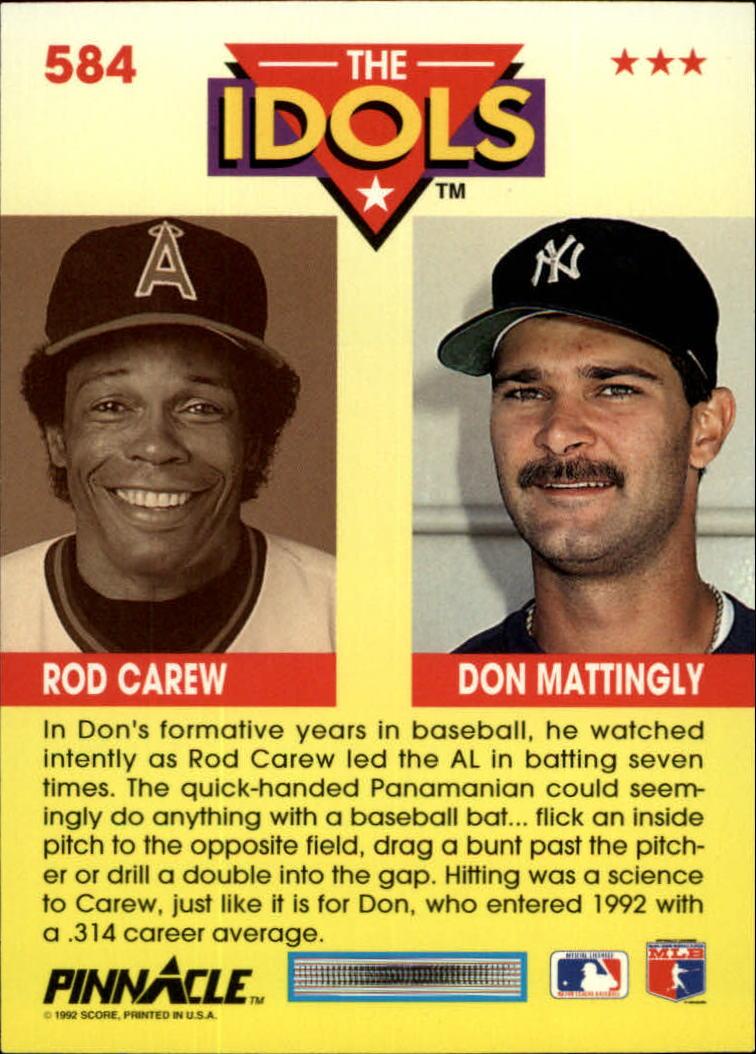 1992 Pinnacle #584 Don Mattingly/Rod Carew IDOLS back image