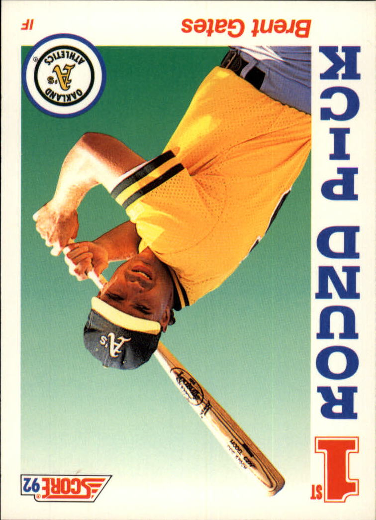 1992 Score #805 Brent Gates RC