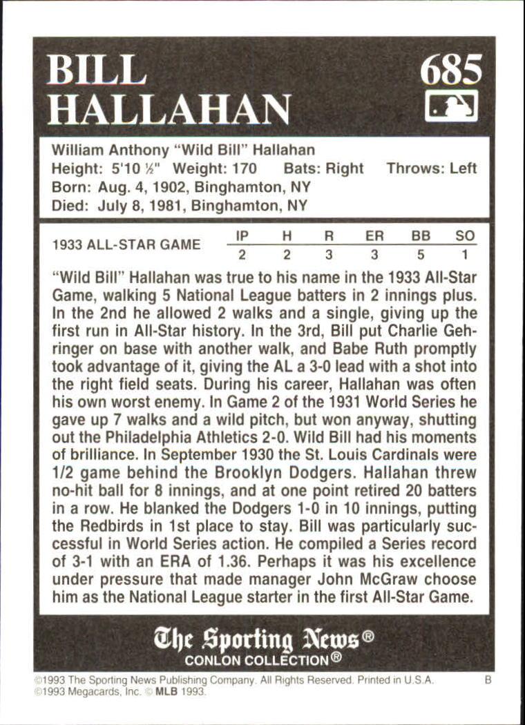 1993 Conlon TSN #685 Bill Hallahan back image