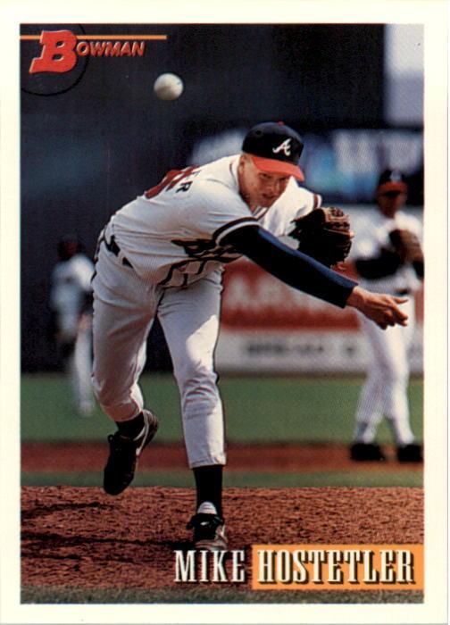 1993 Bowman #30 Mike Hostetler RC
