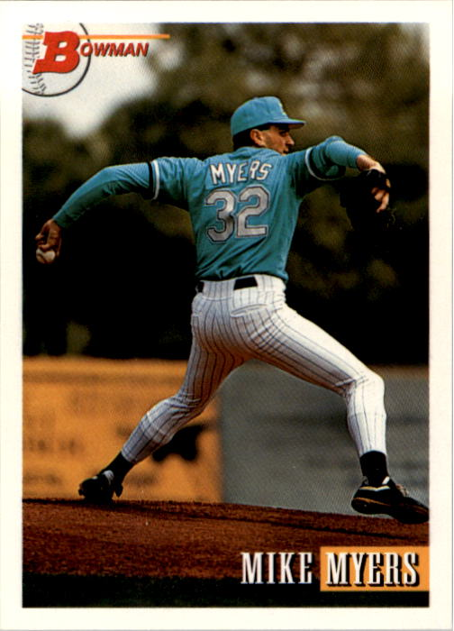 1993 Bowman #150 Mike Myers RC