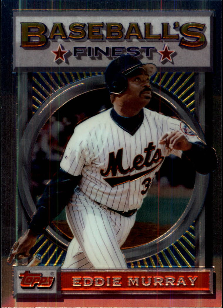 1993 Finest #122 Eddie Murray UER/122 career strikeouts/should be 1224
