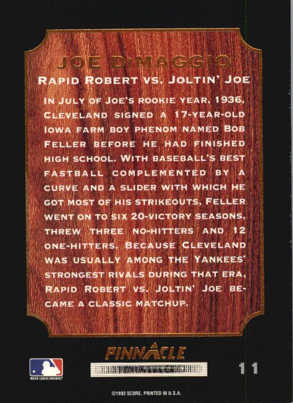 1993 Pinnacle DiMaggio #11 Rapid Robert/vs. Joltin' Joe back image