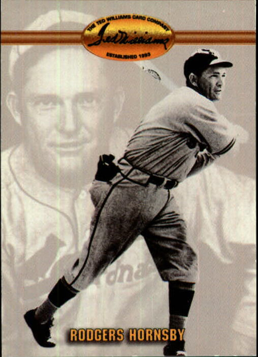 1993 Ted Williams #91 Rogers Hornsby UER/(Misspelled Rodgers/on card f