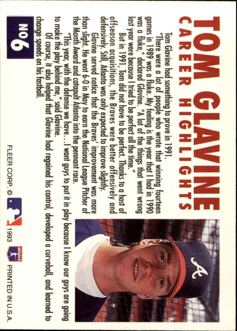 1993 Fleer Glavine #6 Tom Glavine back image