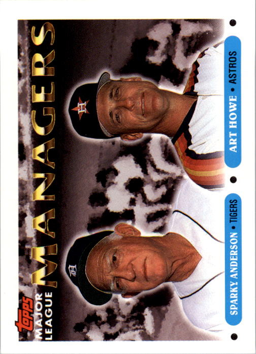 1993 Topps #506 Sparky Anderson MG/Art Howe MG