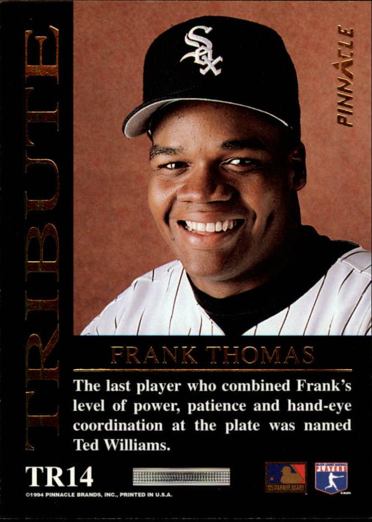 1994 Pinnacle Tribute #TR14 Frank Thomas back image