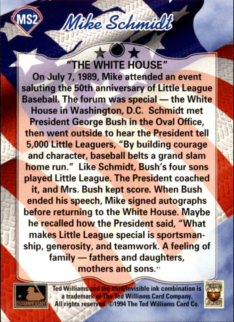 1994 Ted Williams Mike Schmidt #MS2 Mike Schmidt/The White House back image