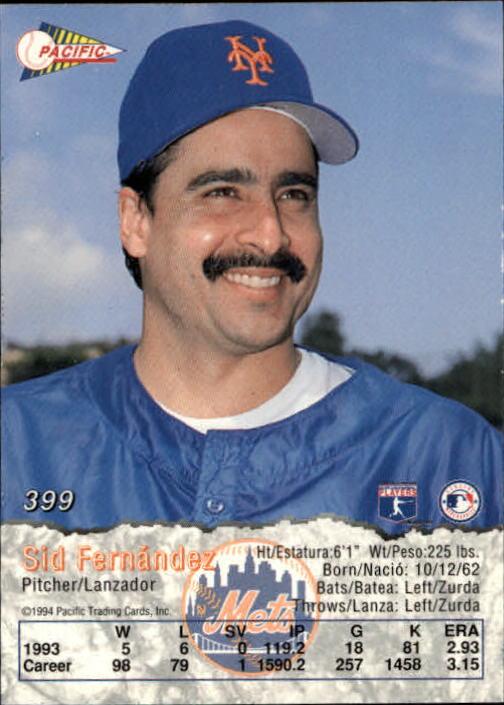 1994 Pacific #399 Sid Fernandez back image