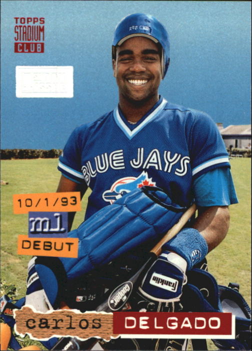 1994 Stadium Club First Day Issue #600 Carlos Delgado