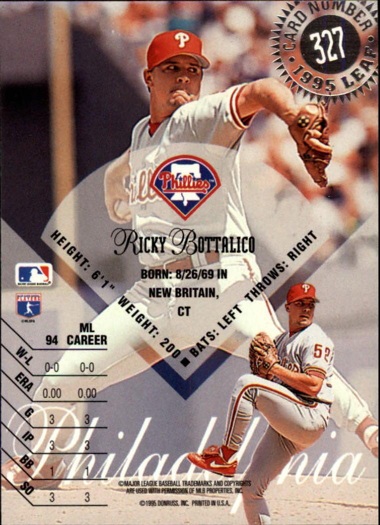1995 Leaf #327 Ricky Bottalico back image