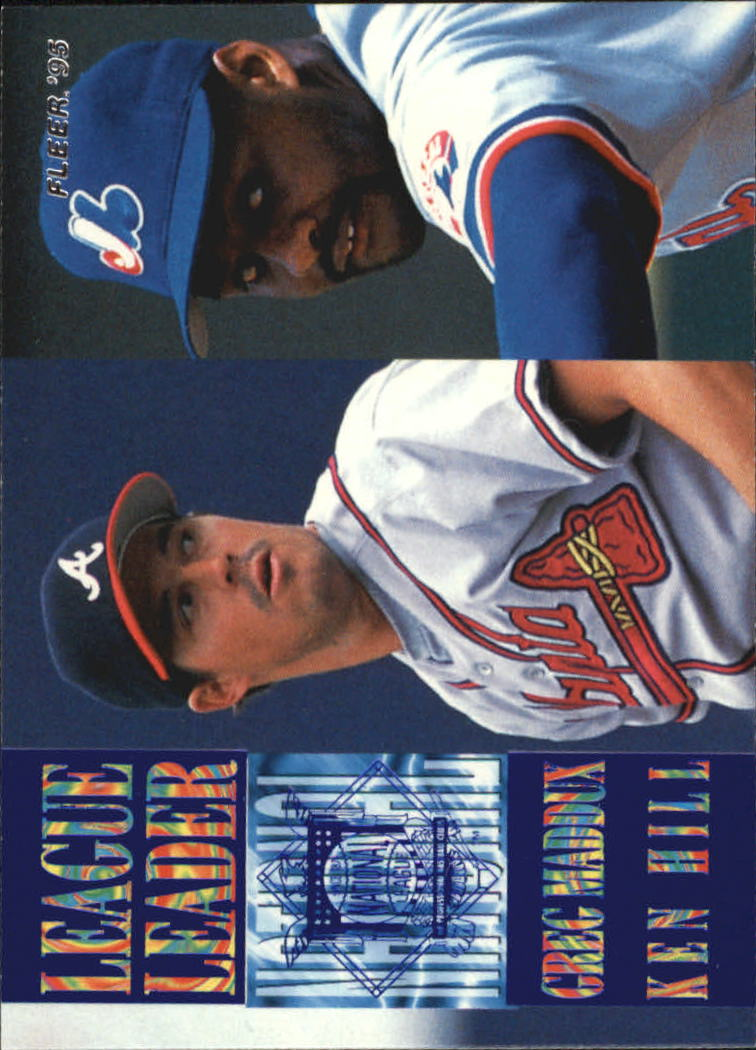 1995 Fleer League Leaders #9 G.Maddux/K.Hill