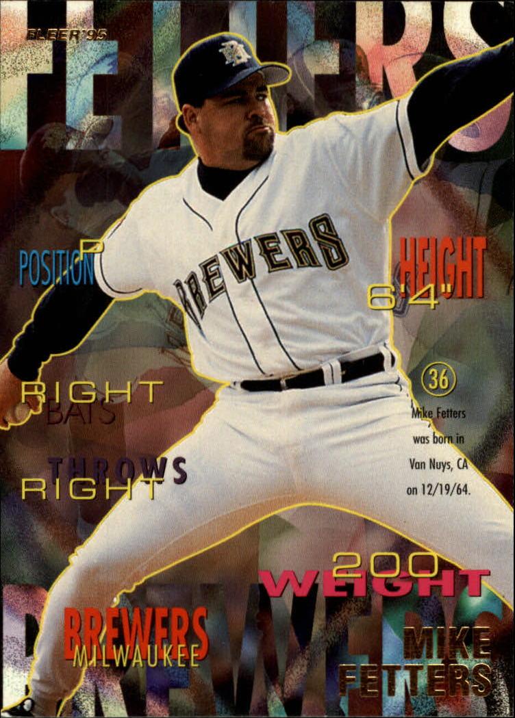 1995 Fleer #178 Mike Fetters